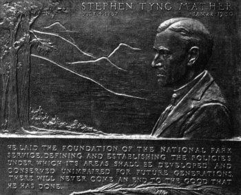 Stephen Mather's Plaque at Happy Isles