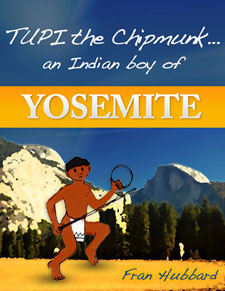 Tupi The Chipmunk, An Indian Boy In Yosemite.